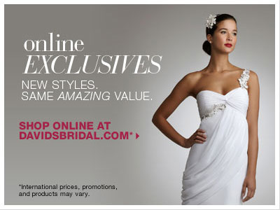 SHOP ONLINE AT DAVIDSBRIDAL.COM